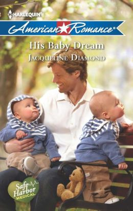 His Baby Dream (Harlequin American Romance Series #1454)