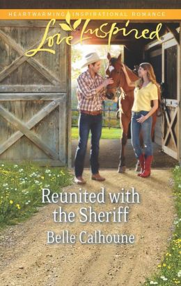 Reunited with the Sheriff (Love Inspired Series)