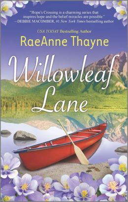 Willowleaf Lane (Hope's Crossing Series #5)