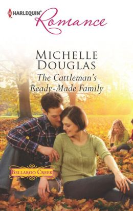 The Cattleman's Ready-Made Family (Harlequin Romance Series #4385)