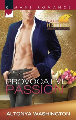 Provocative Passion (Harlequin Kimani Romance Series #340)