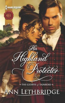Her Highland Protector (Harlequin Historical Series #1144)