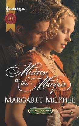 Mistress to the Marquis (Harlequin Historical Series #1146)