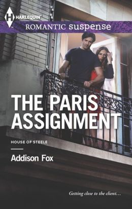 The Paris Assignment (Harlequin Romantic Suspense Series #1762)
