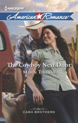 The Cowboy Next Door (Harlequin American Romance Series #1459)