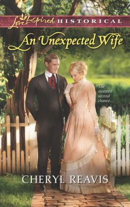 An Unexpected Wife (Love Inspired Historical Series)
