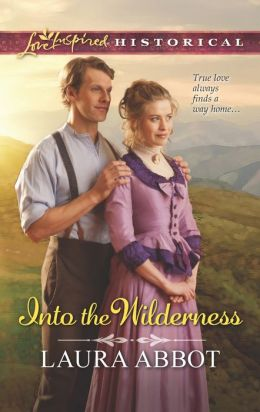 Into the Wilderness (Love Inspired Historical Series)