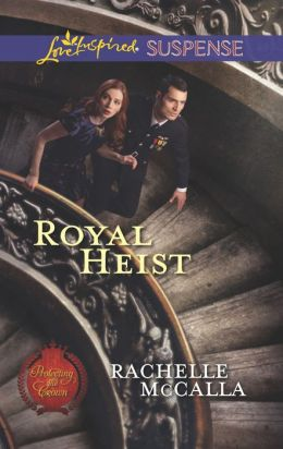 Royal Heist (Love Inspired Suspense Series)