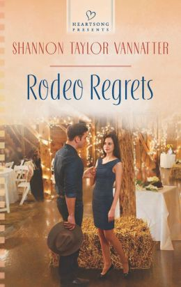 Rodeo Regrets (Heartsong Presents Series #1055)