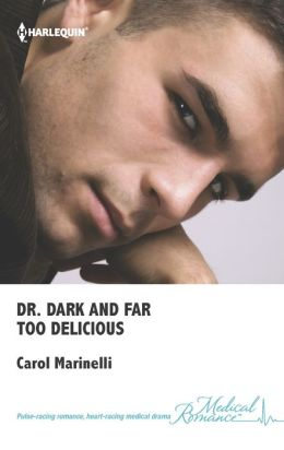Dr. Dark and Far-Too Delicious