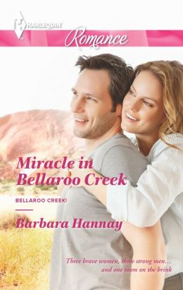 Miracle in Bellaroo Creek (Harlequin Romance Series #4389)