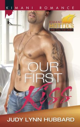 Our First Kiss (Harlequin Kimani Romance Series #344)