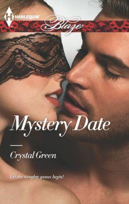 Mystery Date (Harlequin Blaze Series #765)