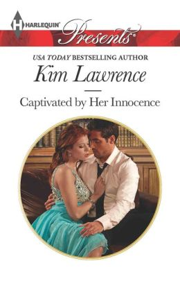 Captivated by Her Innocence (Harlequin Presents Series #3174)