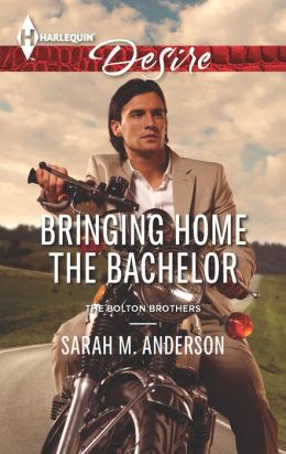 Bringing Home the Bachelor (Harlequin Desire Series #2254)