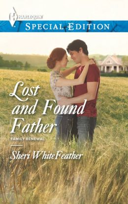 Lost and Found Father (Harlequin Special Edition Series #2284)