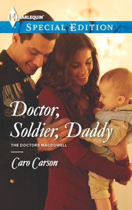 Doctor, Soldier, Daddy (Harlequin Special Edition Series #2286)