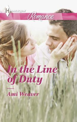 In the Line of Duty (Harlequin Romance Series #4392)