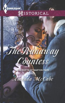 The Runaway Countess (Harlequin Historical Series #1154)