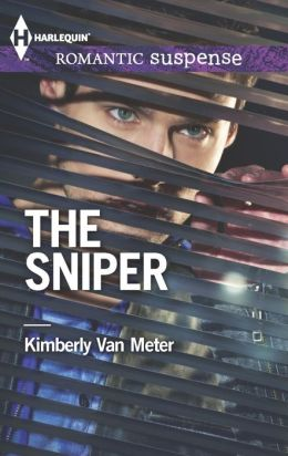 The Sniper (Harlequin Romantic Suspense Series #1769)