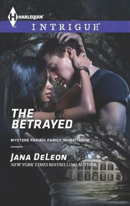 The Betrayed (Harlequin Intrigue Series #1447)