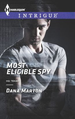 Most Eligible Spy (Harlequin Intrigue Series #1448)