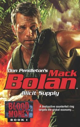 Illicit Supply (Super Bolan Series #160)