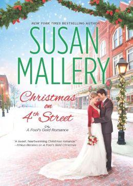 Christmas on 4th Street (A Fool's Gold Romance)