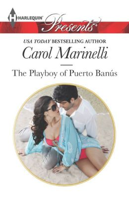 The Playboy of Puerto Banus (Harlequin Presents Series #3179)