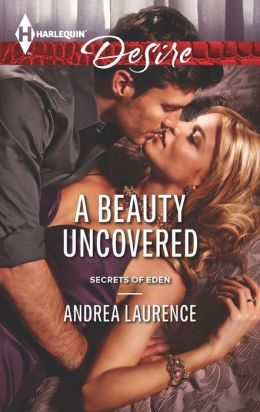 A Beauty Uncovered (Harlequin Desire Series #2259)