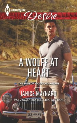 A Wolff at Heart (Harlequin Desire Series #2260)