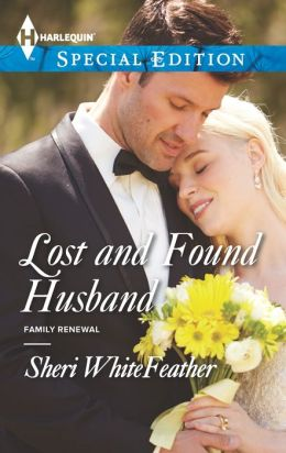 Lost and Found Husband (Harlequin Special Edition Series #2292)