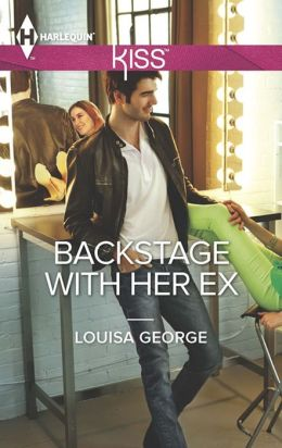 Backstage with Her Ex (Harlequin Kiss Series #35)