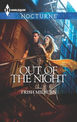 Out of the Night (Harlequin Nocturne Series #170)