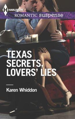 Texas Secrets, Lovers' Lies (Harlequin Romantic Suspense Series #1773)