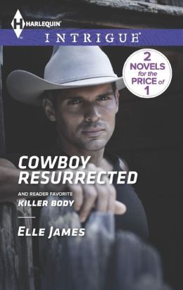 Cowboy Resurrected / Killer Body (Harlequin Intrigue Series #1451)
