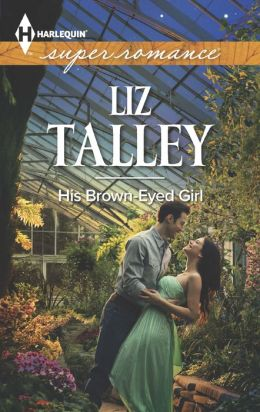 His Brown-Eyed Girl (Harlequin Super Romance Series #1878)