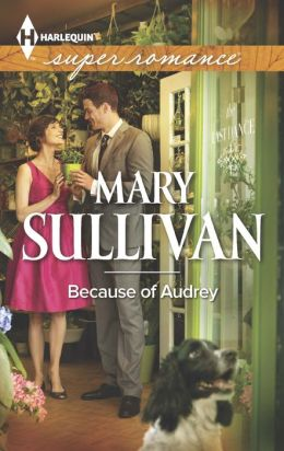 Because of Audrey (Harlequin Super Romance Series #1883)