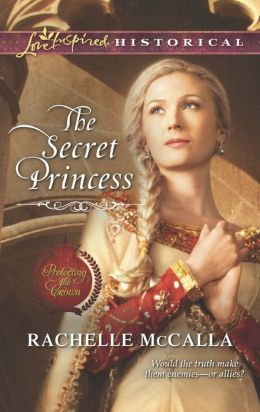 The Secret Princess (Love Inspired Historical Series)