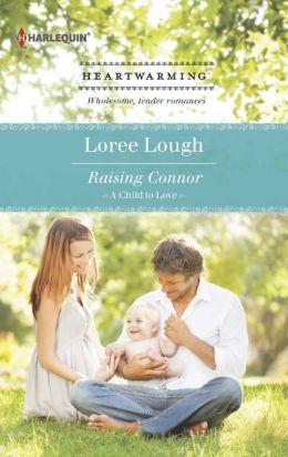 Raising Connor