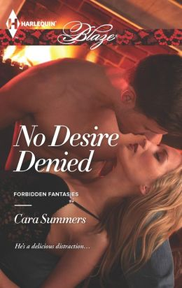 No Desire Denied (Harlequin Blaze Series #772)