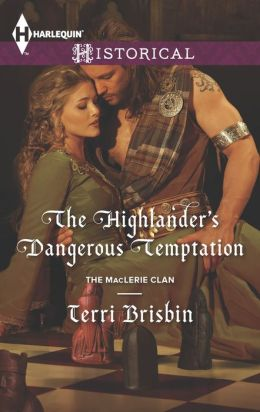 The Highlander's Dangerous Temptation (Harlequin Historical Series #1162)