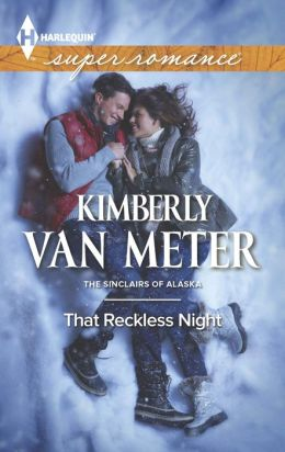 That Reckless Night (Harlequin Super Romance Series #1887)