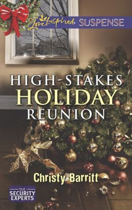 High-Stakes Holiday Reunion (Love Inspired Suspense Series)