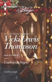 Book Cover Image. Title: Cowboys and Angels (Harlequin Blaze Series #775), Author: Vicki Lewis Thompson