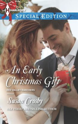 An Early Christmas Gift (Harlequin Special Edition Series #2303)
