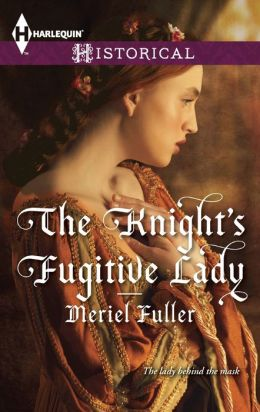 The Knight's Fugitive Lady