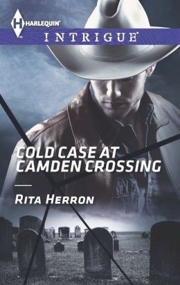 Cold Case at Camden Crossing (Harlequin Intrigue Series #1463)