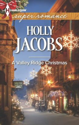 A Valley Ridge Christmas (Harlequin Super Romance Series #1894)