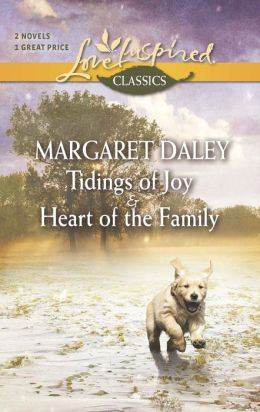Tidings of Joy and Heart of the Family (Love Inspired Classics Series)
